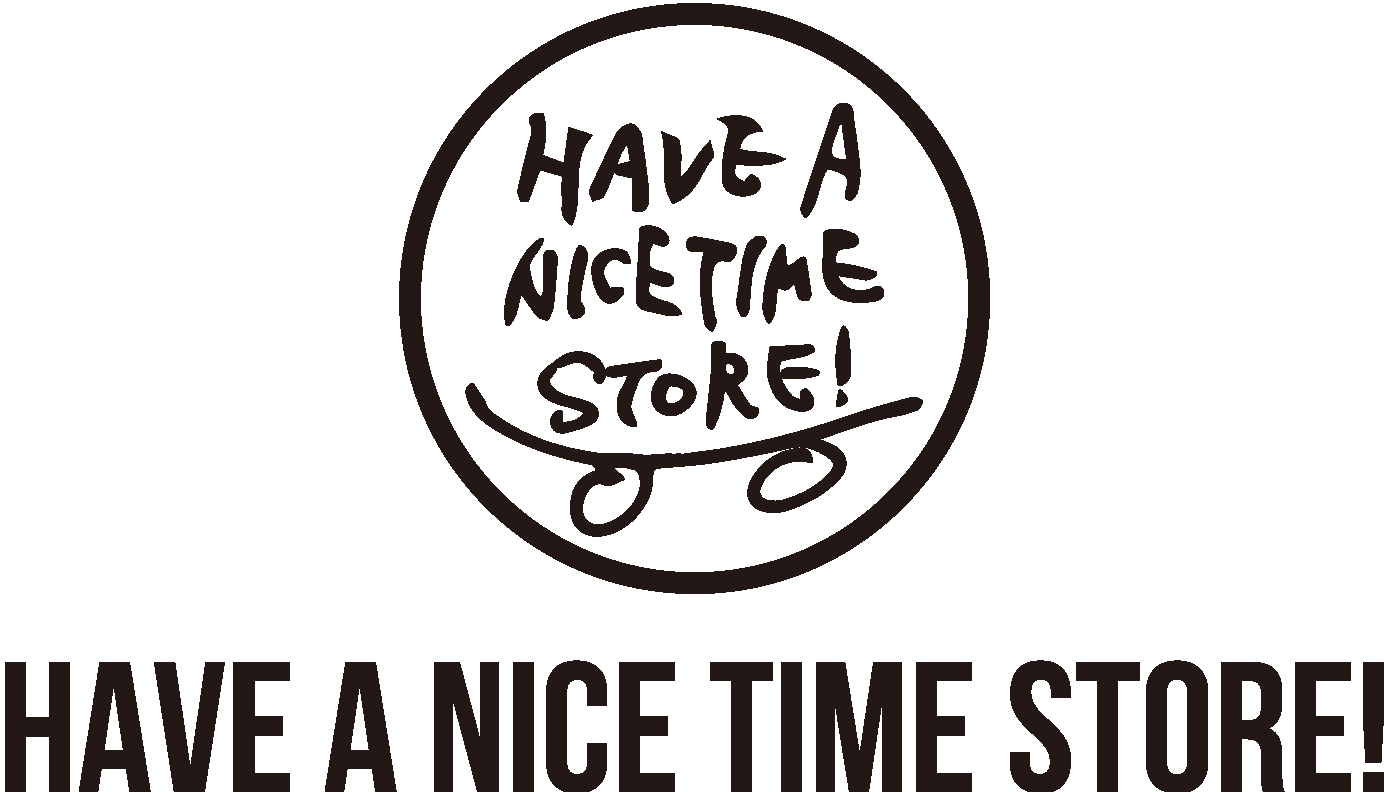 HAVE A NICE TIME STORE!